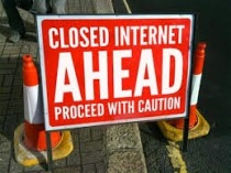 Closed Internet Ahead